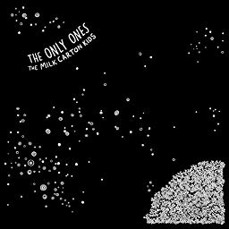 The Only Ones By The Milk Carton Kids On Amazon Music Unlimited Milk Carton Milk Kids