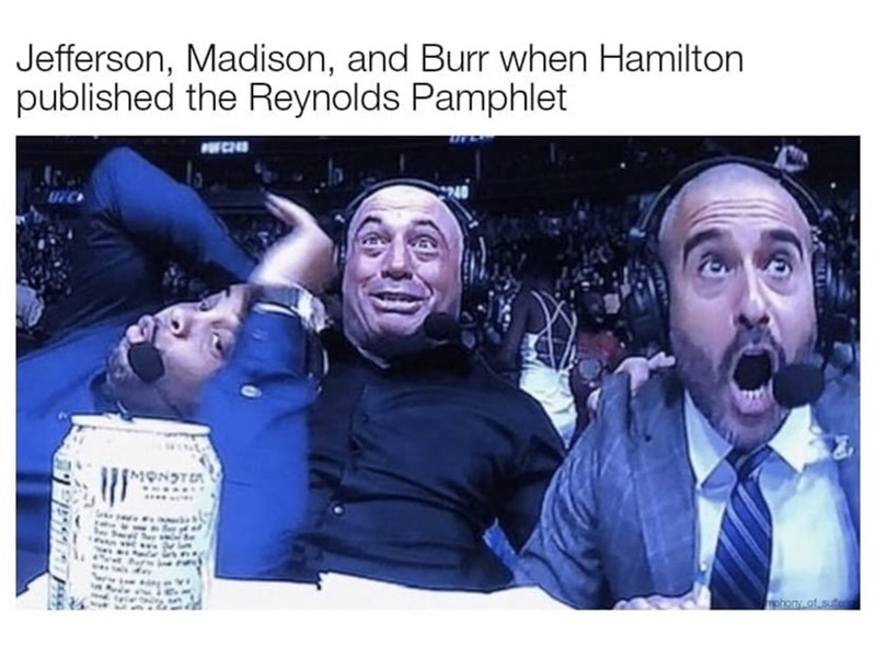 44 Hamilton Memes For The Theater Kids In 2021 Hamilton Memes The Reynolds Pamphlet Theatre Kids Funny