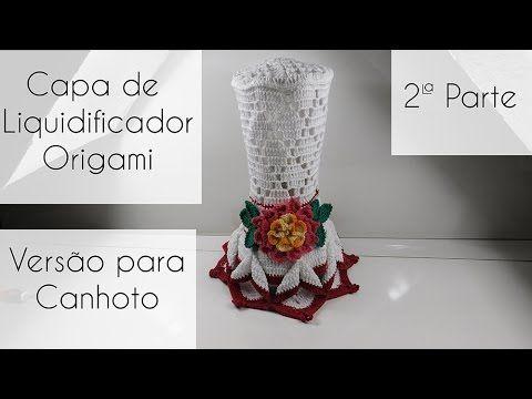 [Versão Canhoto] Capa de liquidificador Origami  Parte 1 - YouTube