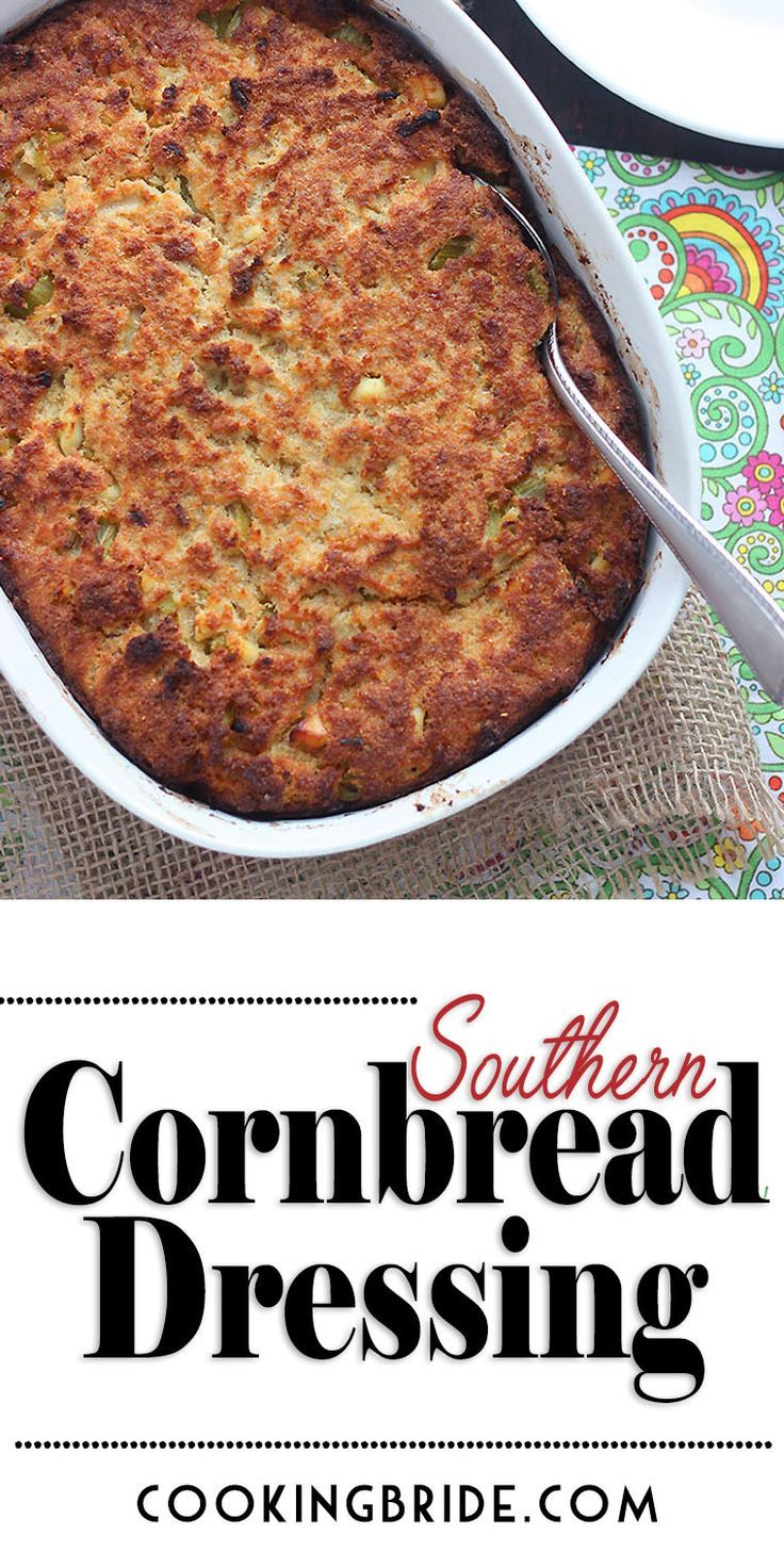 Southern Cornbread Dressing with Chicken | The Cooking Bride
