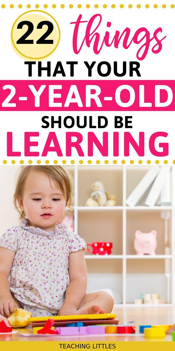 What to Teach Your 2 Year Old in 2020 | Teaching toddlers ...