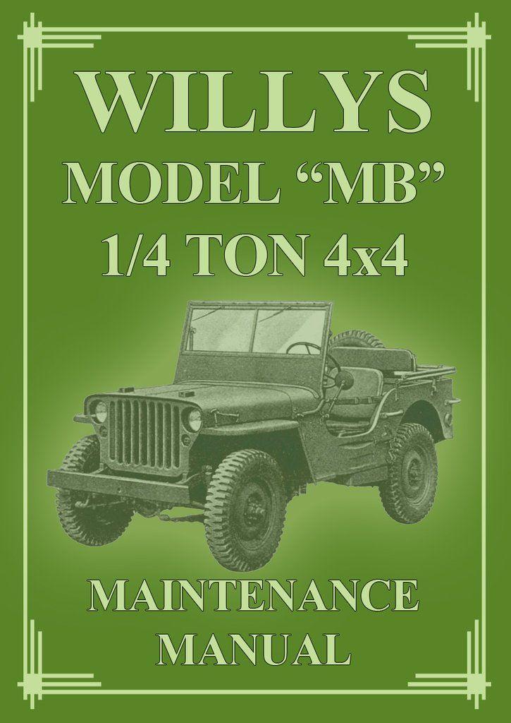 willys overland model mb 1 4 ton 4x4 jeep 1942 1945 service manual rh pinterest com Willys CJ2A Willys CJ2A