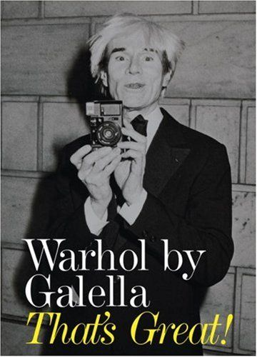 Warhol by Galella: That's Great!: Ron Galella, Glenn O'Brien: 9781580932042: Amazon.com: Books