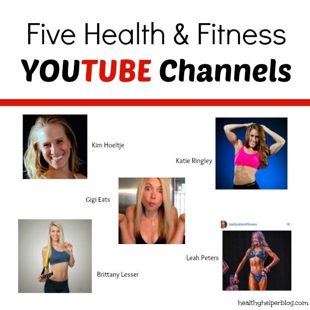 Five Fitness and Health YouTube Channels • Healthy Helper -  Five Fitness and Health YouTube Channel...
