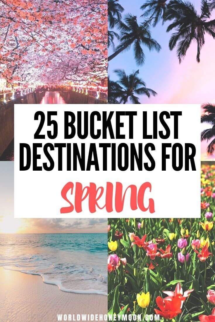 25 Amazing Destinations to Travel to This Spring - World Wide Honeymoon -   17 holiday Destinations march ideas