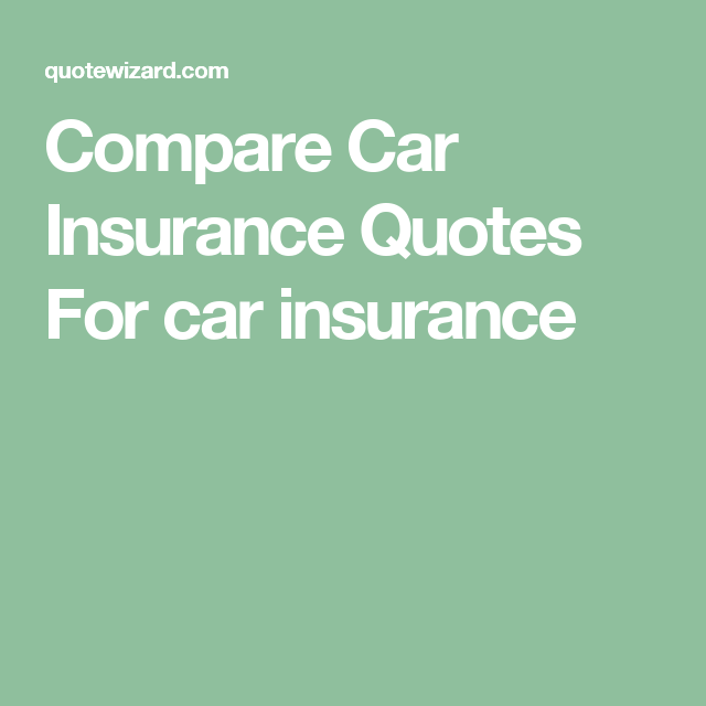 Compare Insurance Quotes Unique Compare Car Insurance Quotes For Car Insurance  Car Ins Quotes
