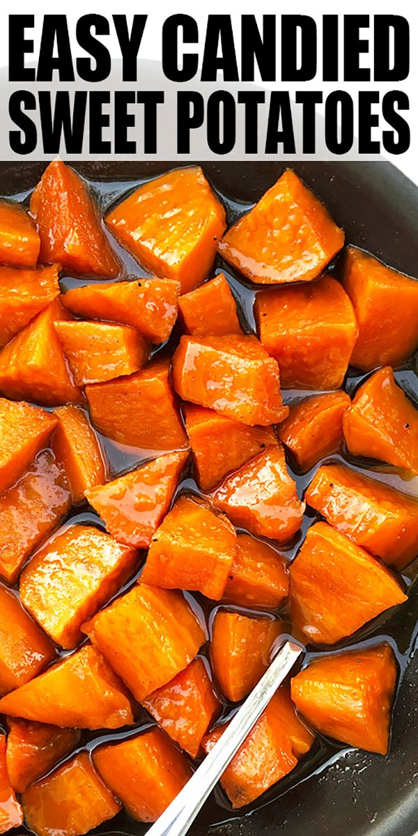 Candied Sweet Potatoes (One Pot)