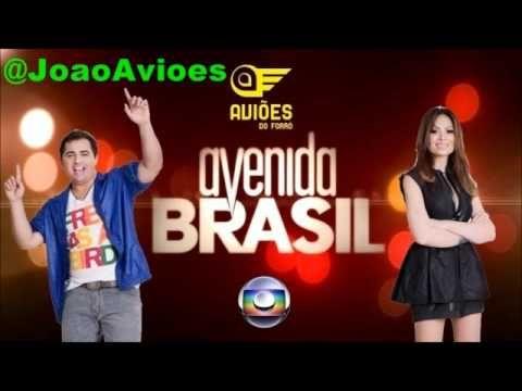 Avioes Do Forro Correndo Atras De Mim Novela Avenida Brasil