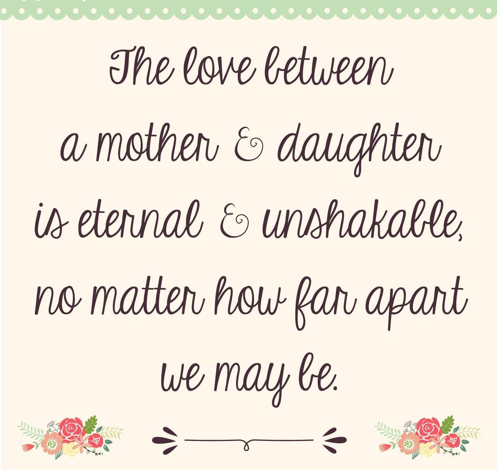 Across The Miles Or Near To Home Mother Daughter Quotes Daughter Quotes Mom Quotes