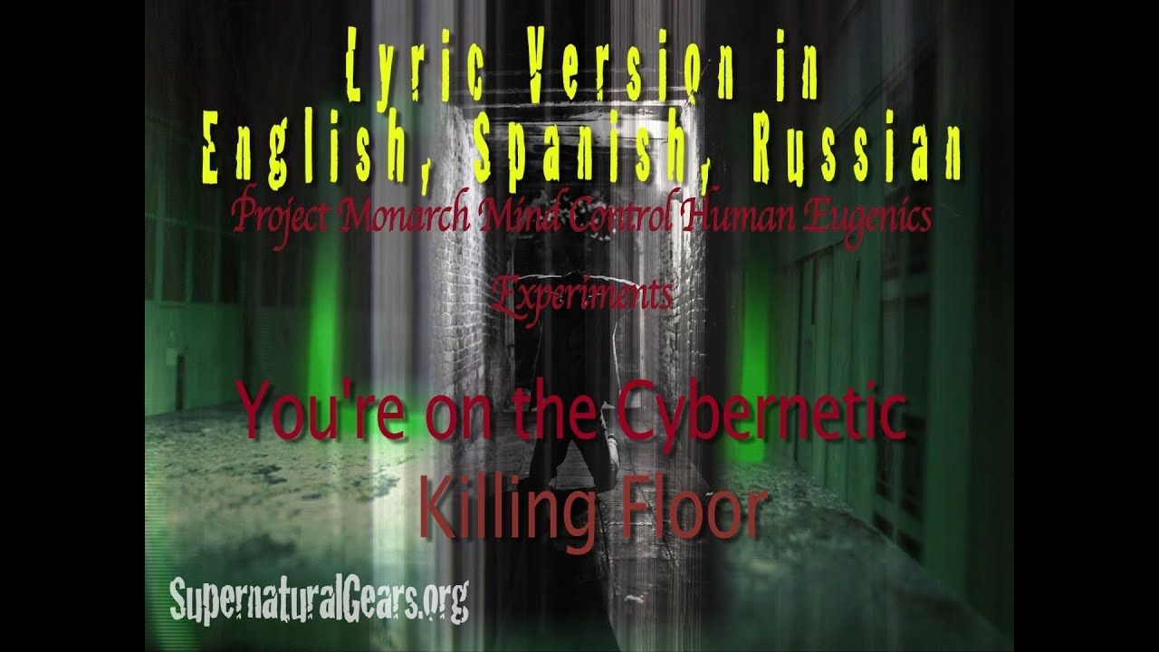 Cybernetic Killing Floor With Lyrics In English, Spanish, Russian   Proj.