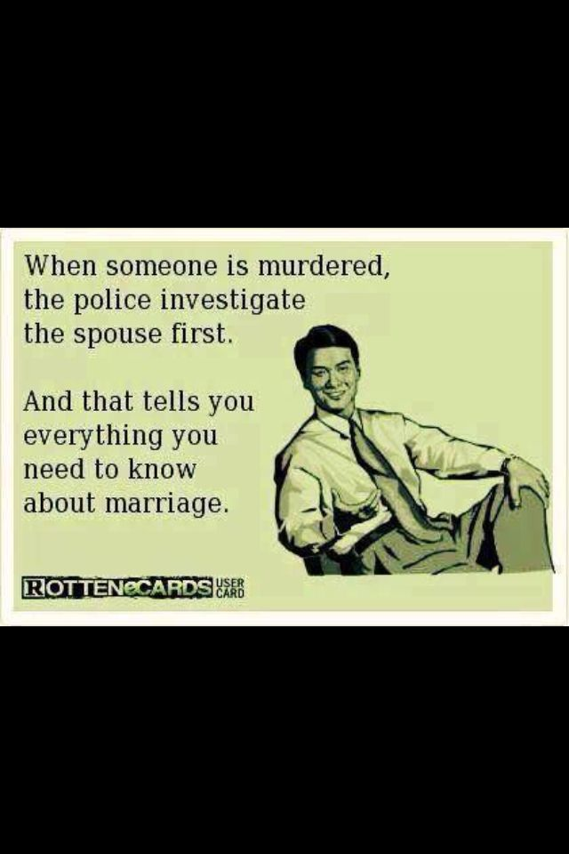 Marriage humor - lol that's serious