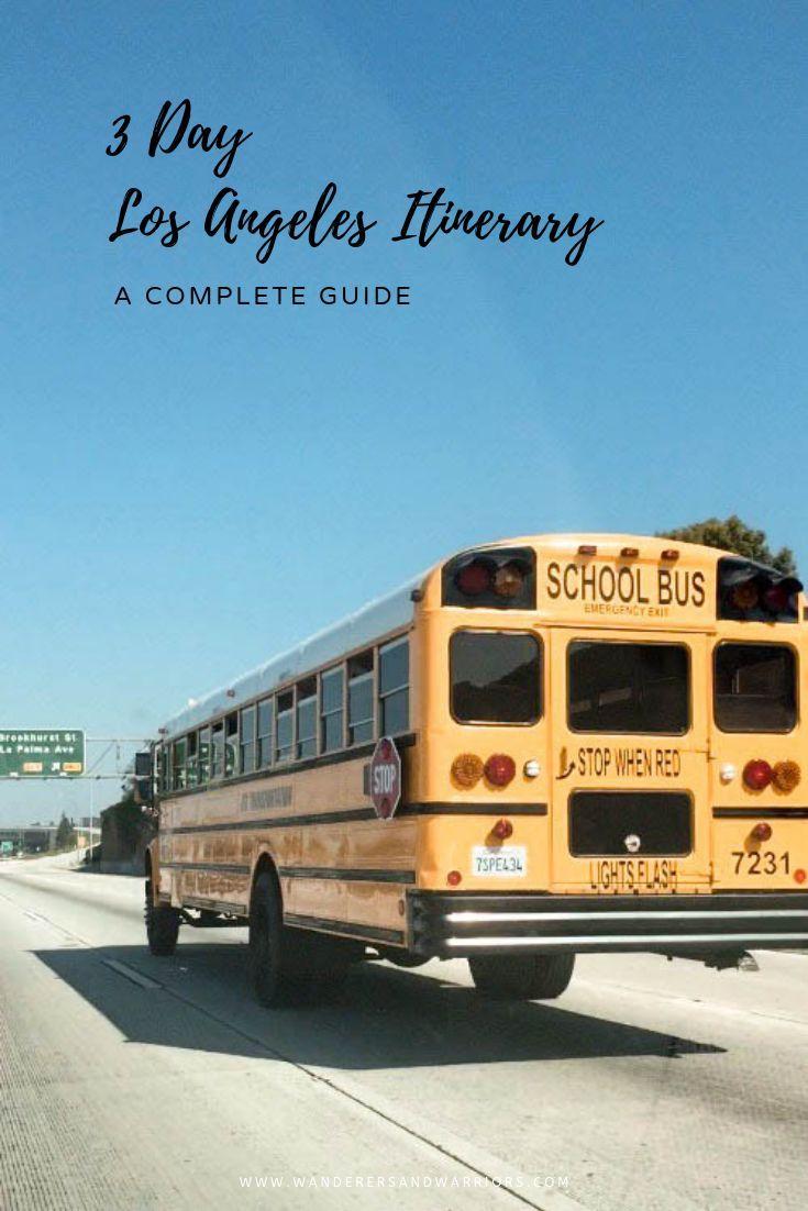 3 Day LA Itinerary Best Things To Do In LA Things To Do In Los Angeles Fun Things To Do In LA What To Do In LA #LA #losangeles #pinterest #usa #america #schoolbus