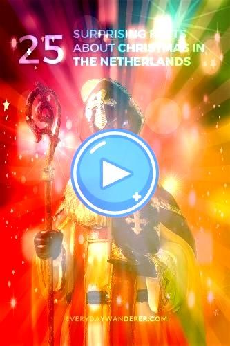 Facts about Christmas in the Netherlands 25 Surprising Facts about Christmas in the Netherlands  Christmas in the Netherlands Holland  Christmas in the Netherlands for Ki...
