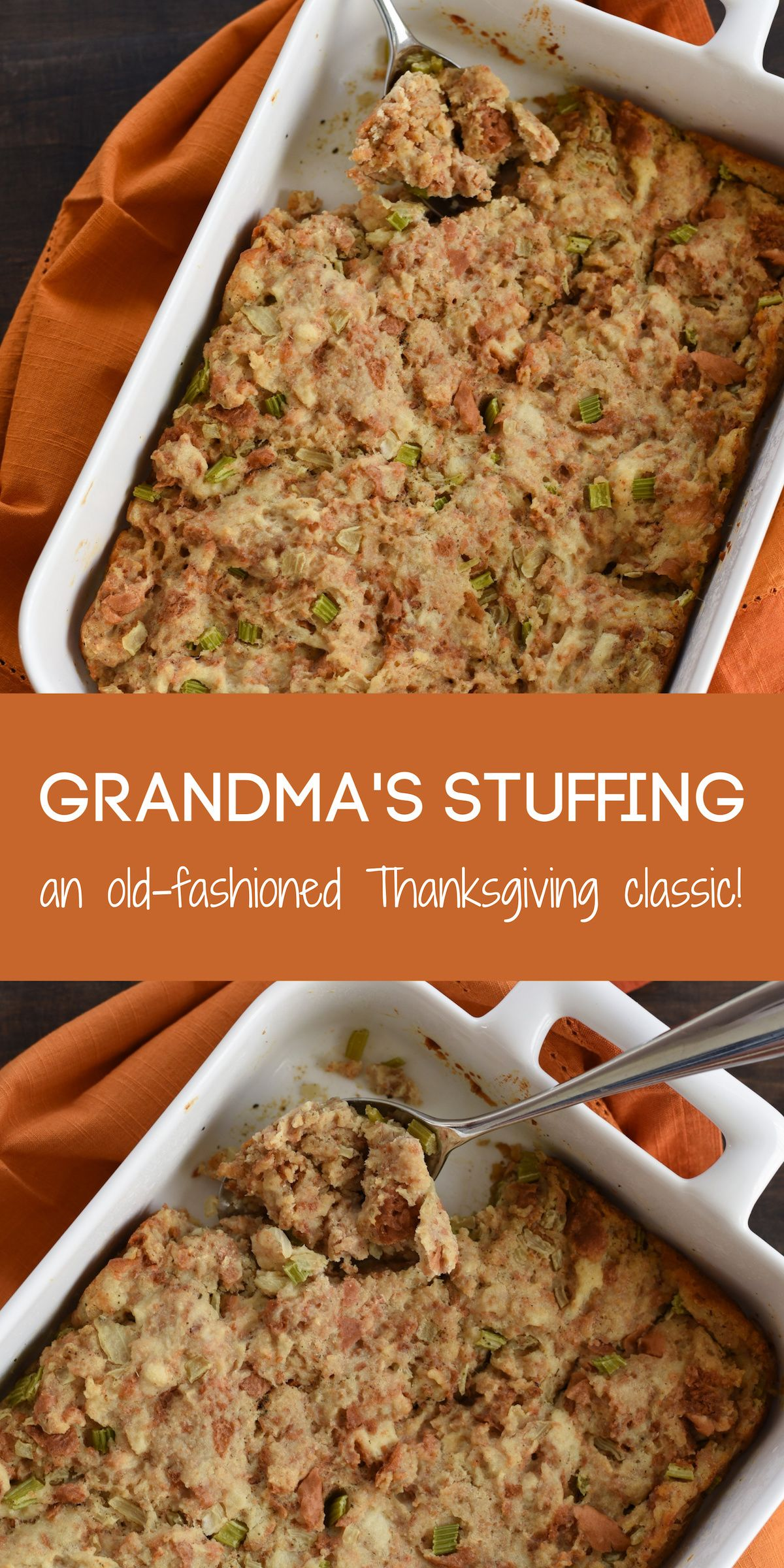 Grandma's Stuffing (Old Fashioned Classic!) - Foxes Love Lemons