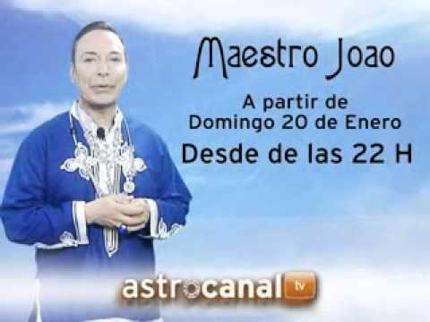 Maestro Joao en ASTROCANAL (anuncio)