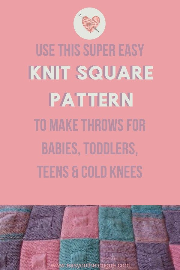 Easy Knit Square Pattern that you\'ll Love to Make | Best of the Best ...