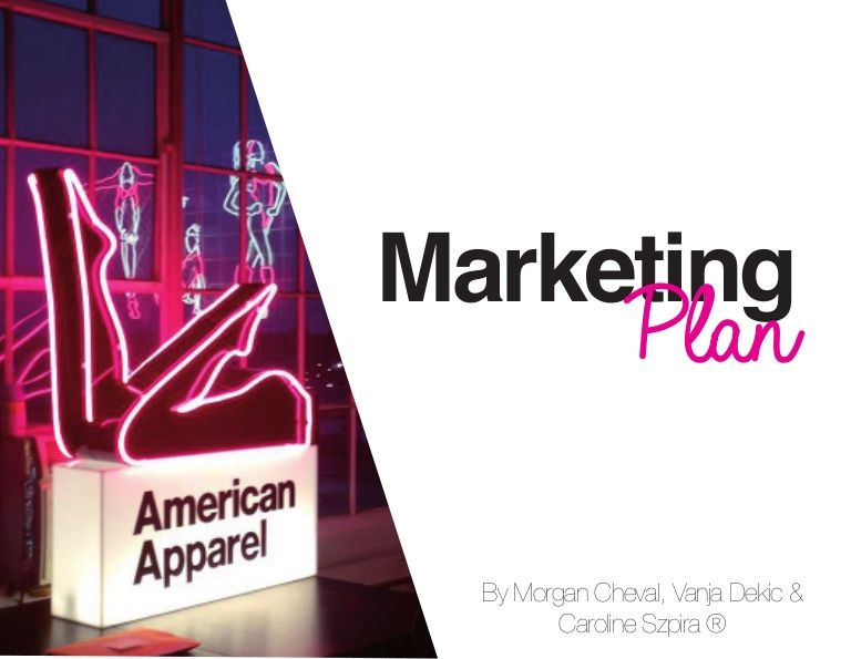 American Apparel Business Plan for a special event Urban - research plan template