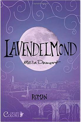 Lavendelmond von Mella Dumont | Bücher, Bücher lesen