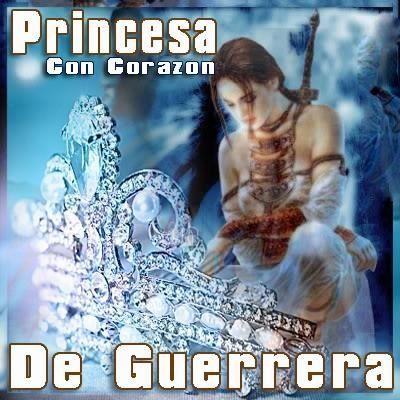 Princesa Con Corazón De Guerrera Mujer Mujer Guerrera De Dios