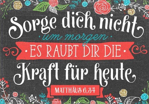 Mini Sorge Dich Nicht Sprüche Bibelverse Etc Pinterest