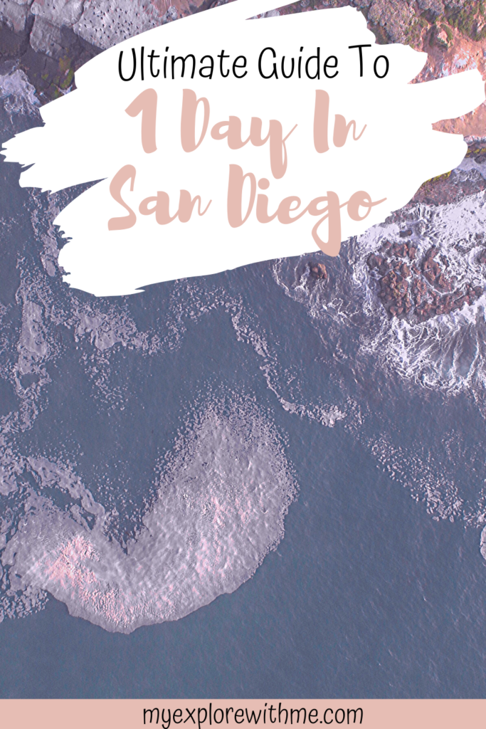 GUIDE TO 1 DAY IN SAN DIEGO (With Images)