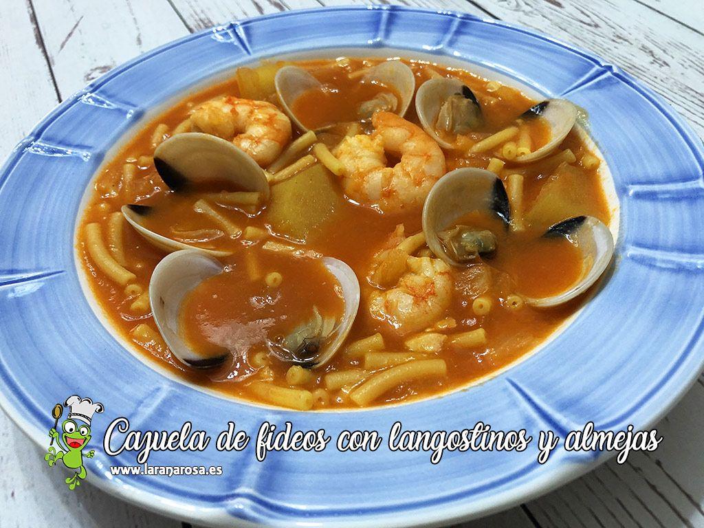 Cazuela De Fideos Con Langostinos Y Almejas Fideos A La Cazuela Almejas Langostinos