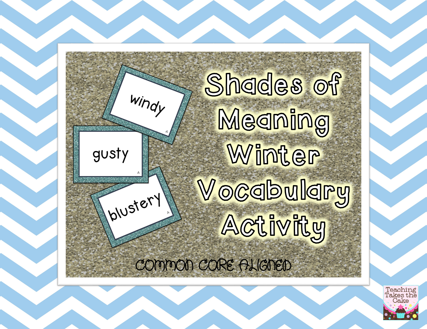 Winter Vocabulary Shades Of Meaning Common Core Aligned Activity