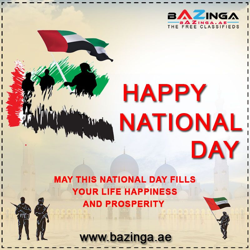 On This National Day, Let Us Together Pray, May Our Nation, Prosper Always!! HAPPY NATIONAL DAY!!  #HappyNationalDay #NationalDay #NationalDay2019 #48thNationalDay #UAENationalDay #UAENationalDay48 #TeamBazinga