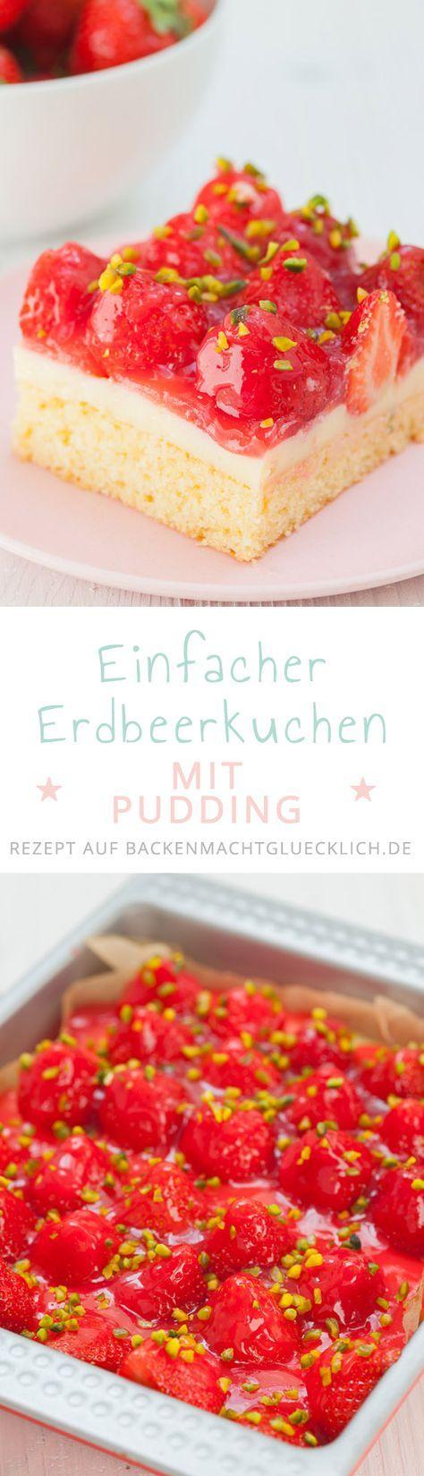 Erdbeerkuchen mit Pudding | Backen macht glücklich