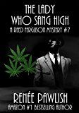 Free Kindle Book -   The Lady Who Sang High: A Reed Ferguson Mystery (A Private Investigator Mystery Series - Crime Suspense Thriller Book 7)