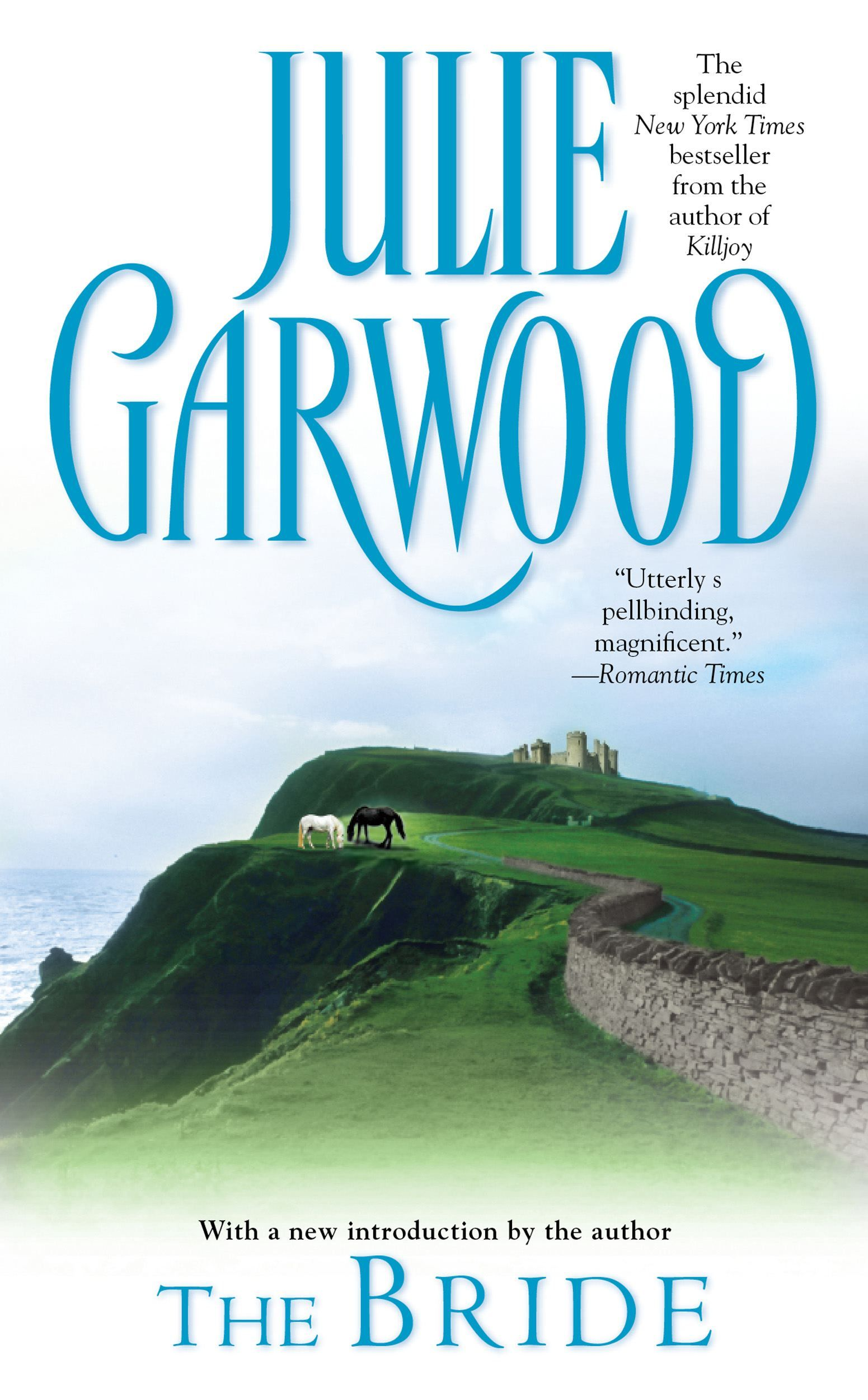 Julie Garwood - The Bride / #awordfromJoJo #HistoricalRomance #JulieGarwood