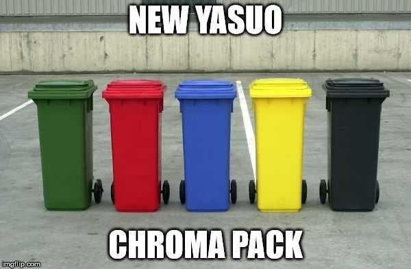 Yasuo Is Thrash Guys League Of Legends League Of Legends Memes League Memes