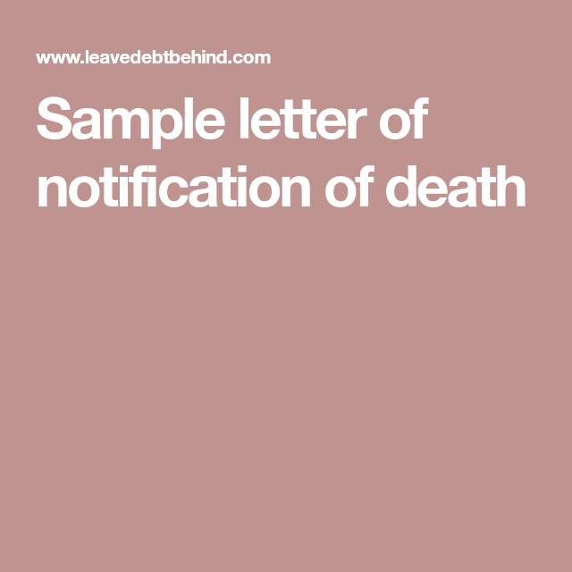 Sample Letter Of Notification Of Death Probate Lettering Death