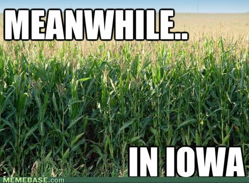 Sorry Iowa, it made me laugh!