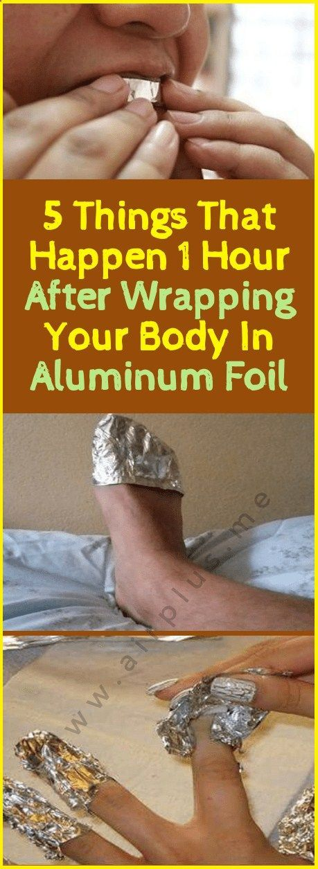 5 Things That Happen 1 Hour After Wrapping Your Body In Aluminum Foil #wieghtloss #fitness #fitnessh...