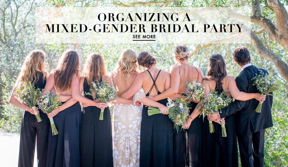 How To Have A Mixed Gender Bridal Party Male Bridesmaid Bridal Party Outfit Bridesman