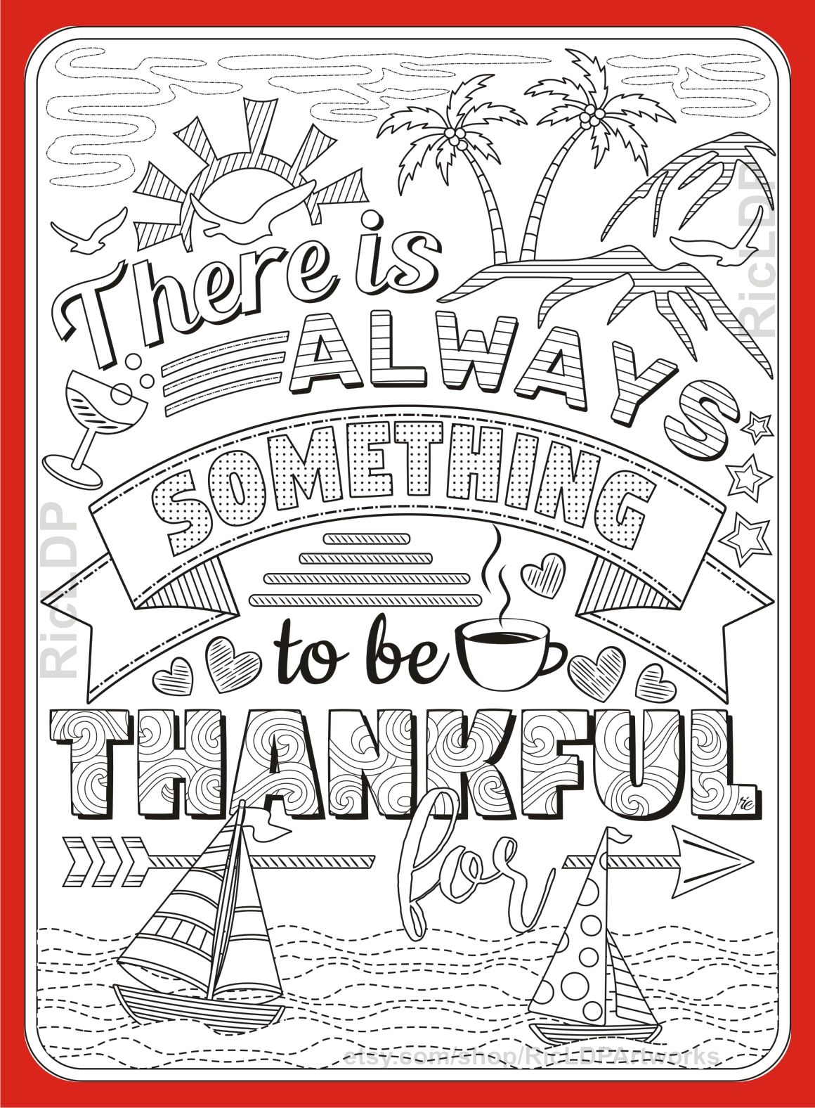 There Is Always Something To Be Thankful For Gratitude Etsy Thanksgiving Coloring Pages Quote Coloring Pages Coloring Pages For Grown Ups