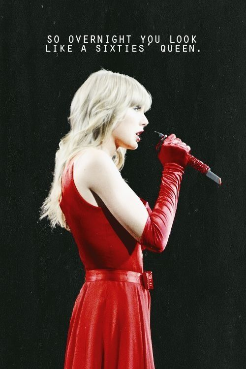 I Could Show You Incredible Things Taylor Swift Red Taylor Swift Red Tour Taylor Alison Swift
