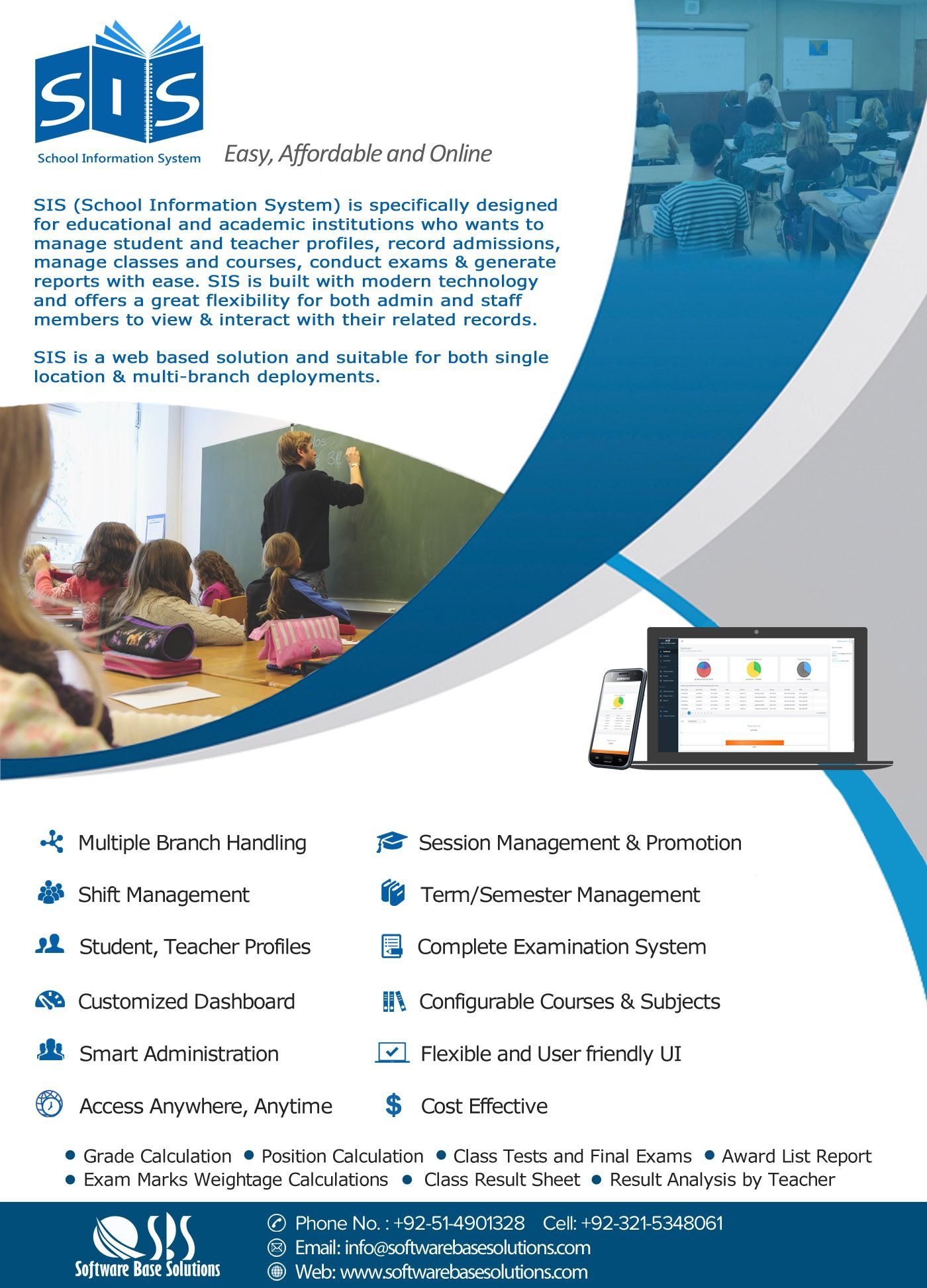 SIS (School Information System) is specially designed for