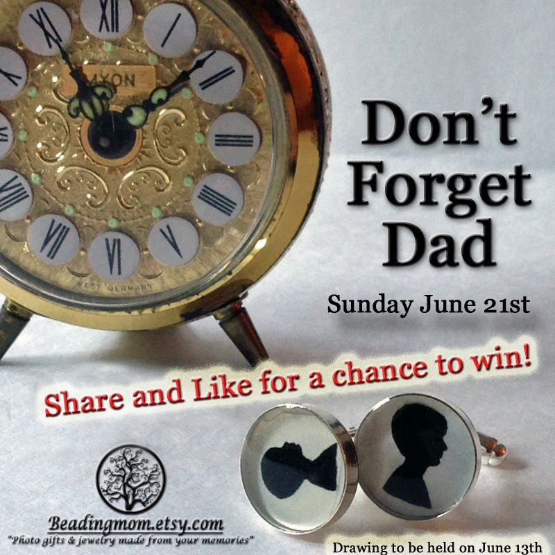 ON FACEBOOK: Share, like this post, and of course my FB page (#Beadingmom) for a chance to win a pair of custom cuff links for Dad. I will put all the names that have liked and shared into a drawing to be held on June 13, 2015. Check out my website for other customized photo gifts and jewelry made from your memories. www.beadingmom.etsy.com #Fathersday #giveaway #giftfordad