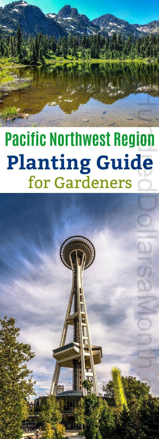 Pacific Northwest Region Planting Guide - One Hundred Dollars a Month