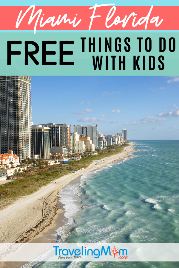 11 Free Things To Do In Miami With Kids Travelingmom Miami Vacation Best Beaches To Visit Family Beach Trip