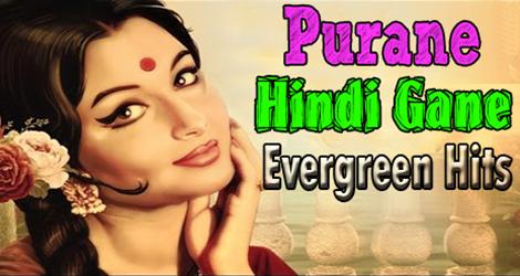 Download Purane Gaane Top Old Hindi Songs Purane Gaane