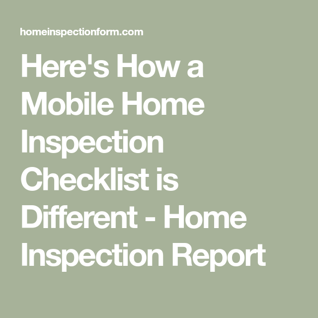 HereS How A Mobile Home Inspection Checklist Is Different  Home