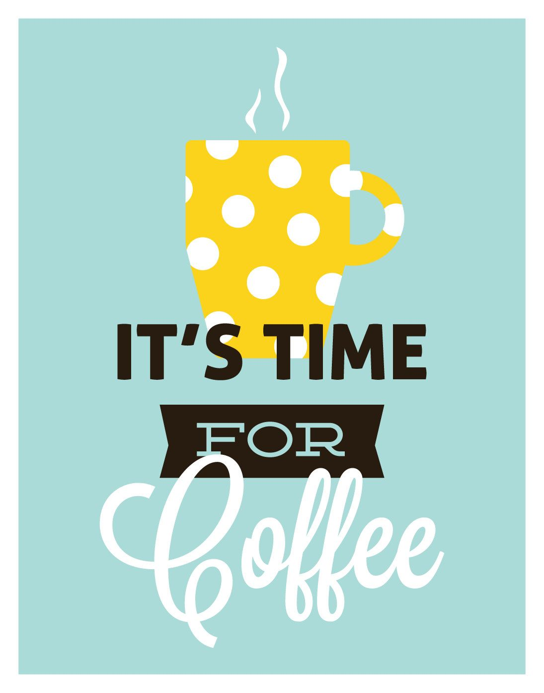 Coffee drinking, retro kitchen, It\'s Time For Coffee, polka dot mug ...