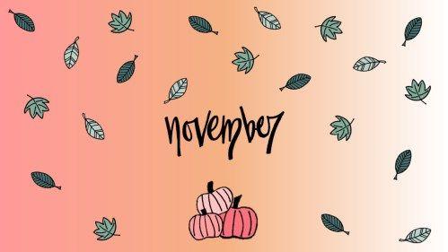 November Wallpaper for your laptop or desktop computer