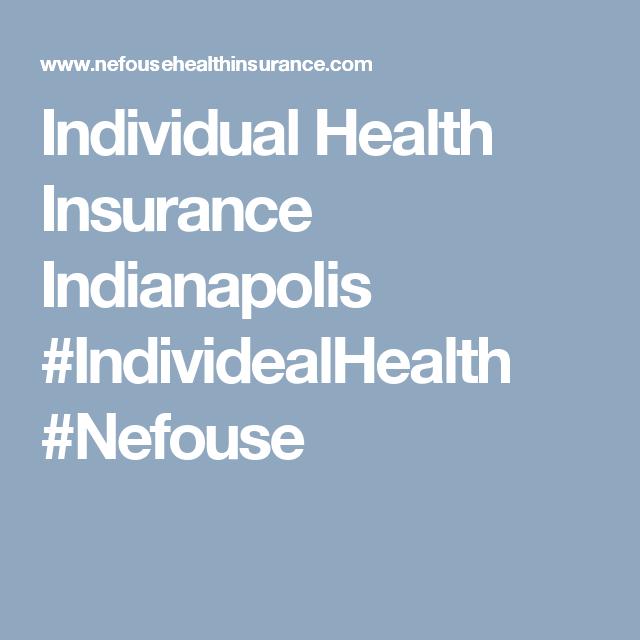 Individual Health Insurance 2020 Health Insurance Companies