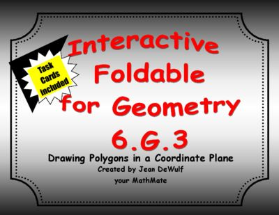 CCSS 6.G.3  Drawing Polygons in a Coordinate Plane  Task Cards Included from Created by Jean DeWulf Your MathMate on TeachersNotebook.com -  (12 pa…