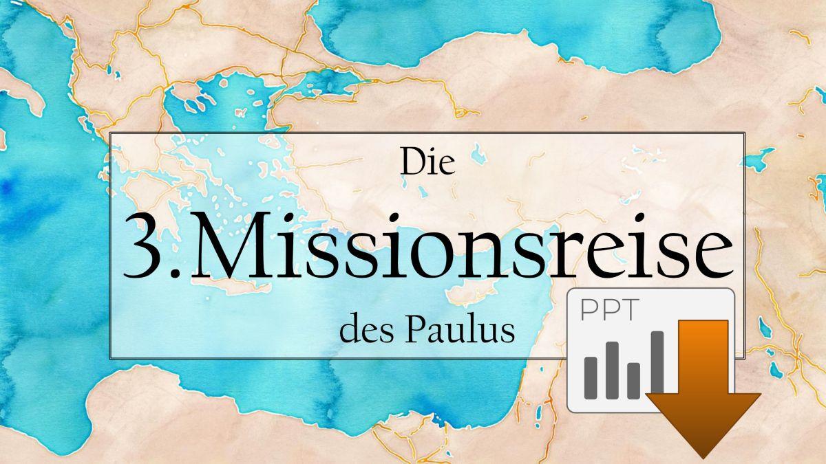 Die Dritte Missionsreise Des Apostel Paulus Als Powerpoint Und