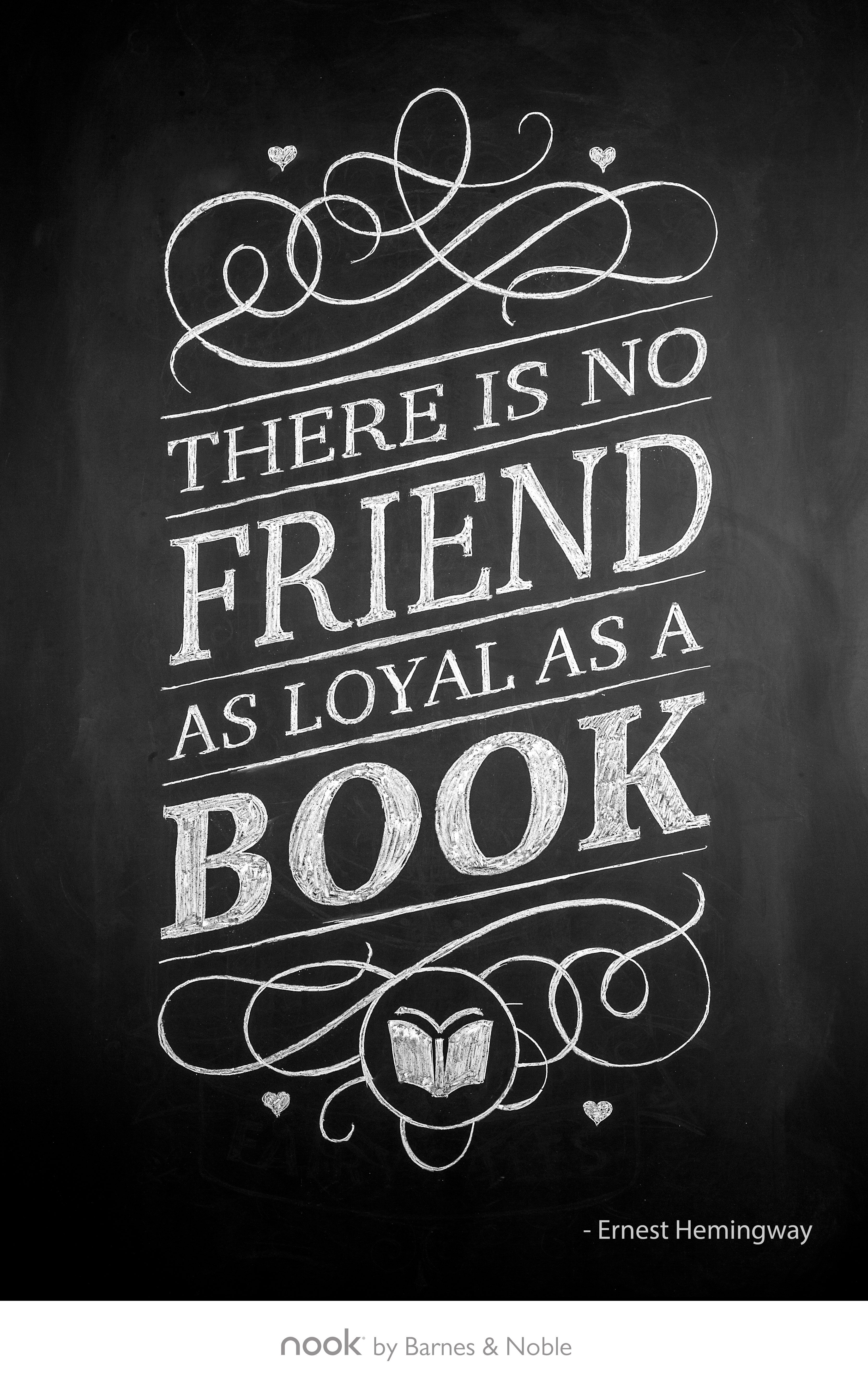 January 29th There Is No Friend As Loyal As A Book